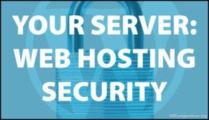 Your Server - Web Hosting Security