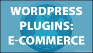 WordPress Plugins e-Commerce