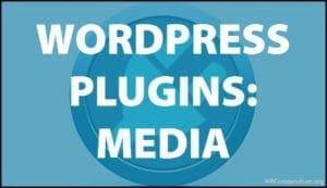 WordPress Plugins: Media