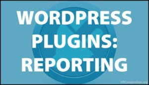 WordPress Plugins: Reporting