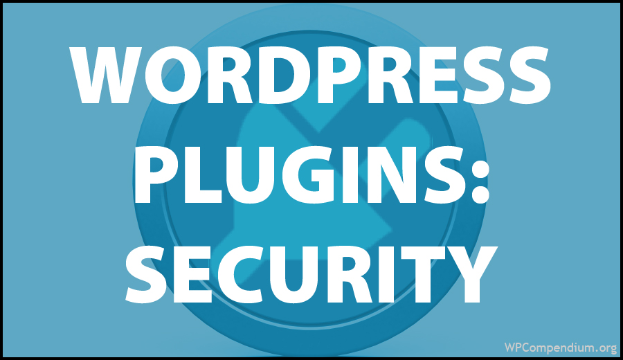 WordPress Plugins: Security