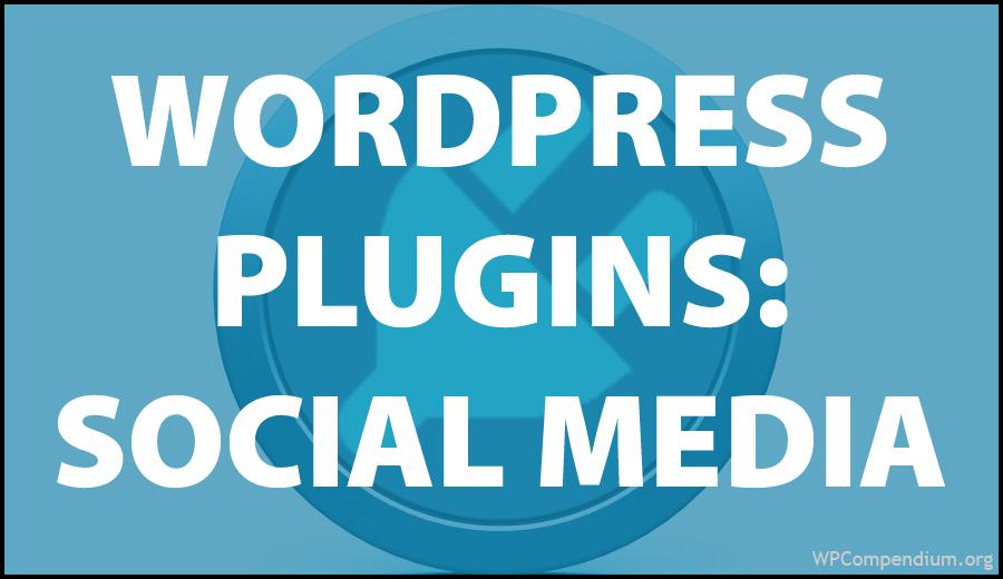 WordPress Plugins: Social Media