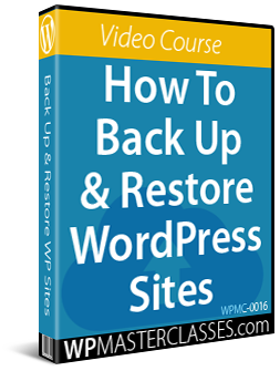 How To Back Up And Restore WordPress Sites