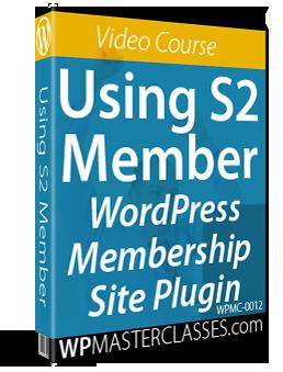 How To Use S2Member Membership Plugin